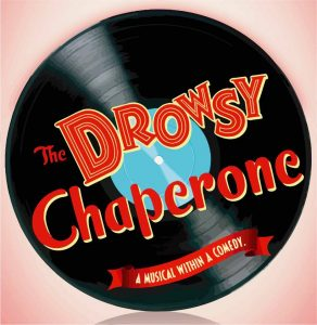 The Drowsy Chaperone @ SHS Auditorium